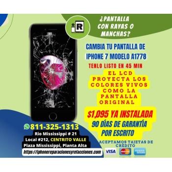 Reparacion Cambio de Pantalla Completa GENERICA 100% NUEVA  para iPhone 7 en Monterrey Incluye Instalacion en 1 Hora