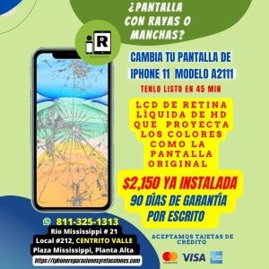 Reparación de Pantalla Completa 100% ORIGINAL Y NUEVA para iPhone 11 en Monterrey Incluye Instalación en 45 Minutos